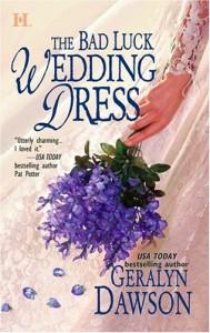 The Bad Luck Wedding Dress - Geralyn Dawson