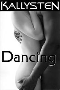 Dancing - Kallysten