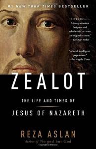 Zealot: The Life and Times of Jesus of Nazareth - Reza Aslan