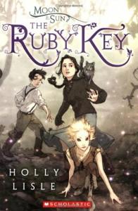 The Ruby Key (Moon & Sun) - Holly Lisle