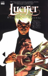 Lucifer Vol. 1: Devil in the Gateway - Mike Carey