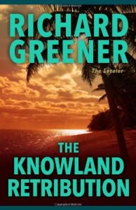 The Knowland Retribution (The Locator Series) - Richard Greener