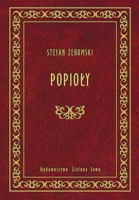 Popioły - Stefan Żeromski