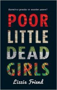 Poor Little Dead Girls - Lizzie Friend