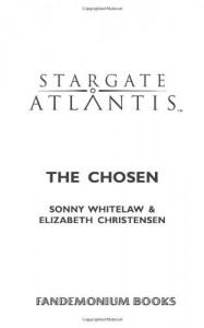 Stargate Atlantis: The Chosen - Sonny Whitelaw, Elizabeth Christensen
