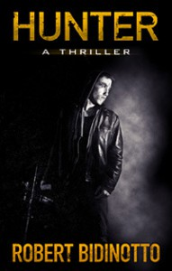 Hunter A Thriller - Robert Bidinotto