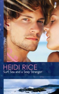 Surf, Sea and a Sexy Stranger (Modern Heat) - Heidi Rice