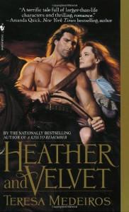 Heather and Velvet - Teresa Medeiros