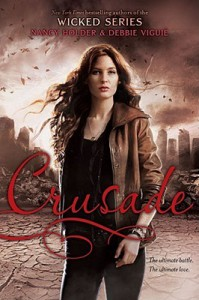 Crusade  - Nancy Holder, Debbie Viguié