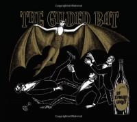 The Gilded Bat - Edward Gorey