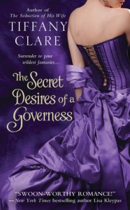 The Secret Desires of a Governess - Tiffany Clare