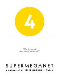 SuperMegaNet, Vol. 4 - Jesse Gordon