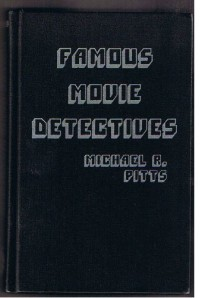 Famous Movie Detectives (v. 1) - Michael R. Pitts