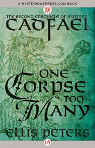 One Corpse Too Many (The Chronicles of Brother Cadfael Book 2) - Ellis Peters