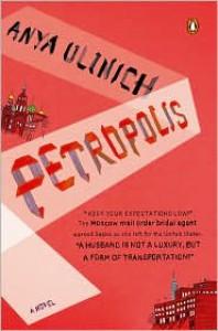 Petropolis - Anya Ulinich