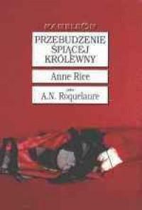 Przebudzenie Śpiącej Królewny - Anne Rice