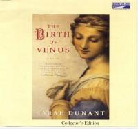 The Birth of Venus - Sarah Dunant, Kathe Mazur