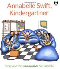 Annabelle Swift, Kindergartner - Amy Schwartz
