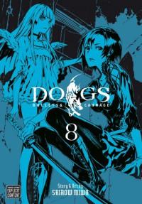 Dogs, Vol. 8 - Shirow Miwa