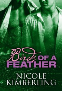 Birds of a Feather (Bellingham Mysteries) - Nicole Kimberling