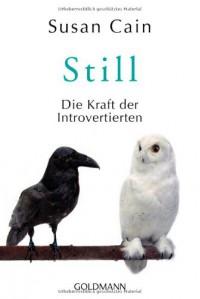 Still: Die Kraft der Introvertierten - Susan  Cain