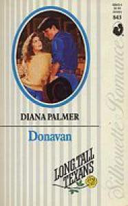 Donavan (Long, tall Texans, #9; Silhouette Romance #843) - Diana Palmer