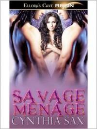Savage Menage - Cynthia Sax