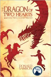 The Dragon of Two Hearts: Book Two of the Star Trilogy - Donald Samson