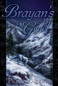 Brayan's Gold - Peter V. Brett