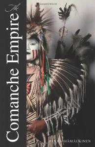 The Comanche Empire (The Lamar Series in Western History) - Pekka Hamalainen (Hamalainen)