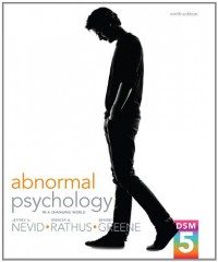 Abnormal Psychology in a Changing World (9th Edition) - Jeffrey S. Nevid, Spence A. Rathus, Beverly S. Greene