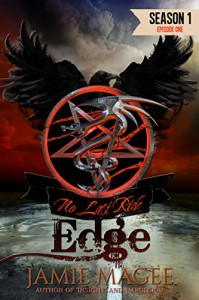 Edge, Episode One: Season One (Edge, Serial Book 1) - Jamie Magee