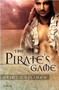 The Pirate's Game - Heidi Cullinan