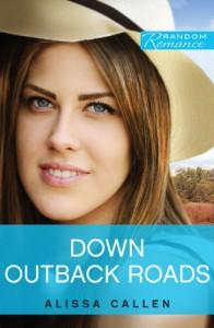 Down Outback Roads - Alissa Callen