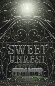 Sweet Unrest - Lisa   Maxwell