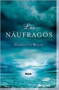 Los náufragos - Charlotte Rogan