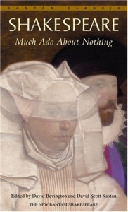 Much Ado About Nothing - David Scott Kastan, David Bevington, William Shakespeare