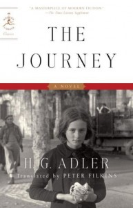 The Journey: A Novel (Modern Library Classics) - H.G. Adler, Peter Filkins