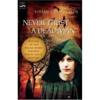 Never Trust a Dead Man - Vivian Vande Velde