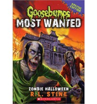 Goosebumps Most Wanted Special Edition #1: Zombie Halloween - R.L. Stine