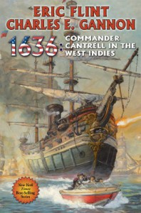 1636: Commander Cantrell in the West Indies (The Ring of Fire) - 'Eric Flint',  'Charles E. Gannon'