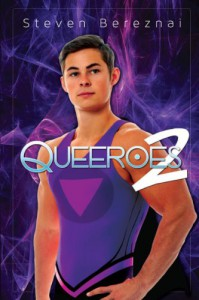 Queeroes 2 - Steven Bereznai