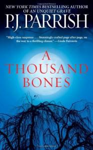 A Thousand Bones - P.J. Parrish