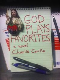 God Plays Favorites - Charlie Carillo