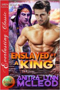 Enslaved by a King - Anitra Lynn McLeod