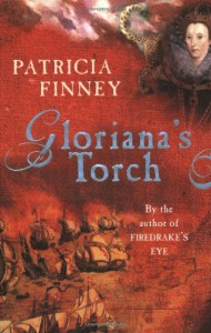 Gloriana's Torch - Patricia Finney