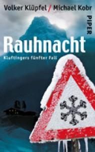 Rauhnacht  - Volker Klüpfel, Michael Kobr