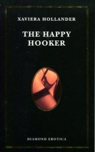 The Happy Hooker - Xaviera Hollander, Robin Moore, Yvonne Dunleavy