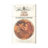 An Unbroken Marriage (Harlequin Presents #553) - Penny Jordan
