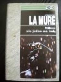 Miłość nie jedno ma imię - Pierre La Mure